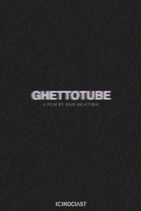 Iconoclast Ghettotube Belktibia
