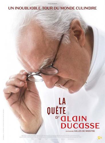 La Quete d'Alain Ducasse